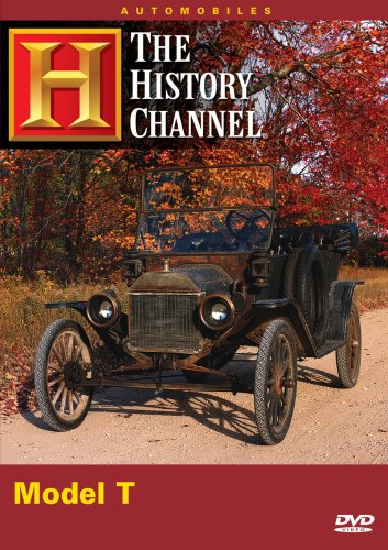 Model T A and E History Channel