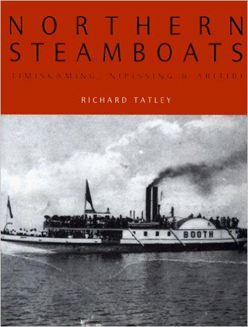 Northern Steamboats: Timiskaming, Nipissing & Abitibi