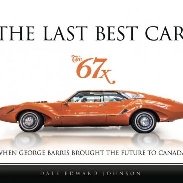 The Last Best Car: The 67-X: When George Barris Brought the Future to Canada