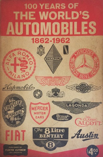 100 Years of Worlds Automobiles 1862-1962