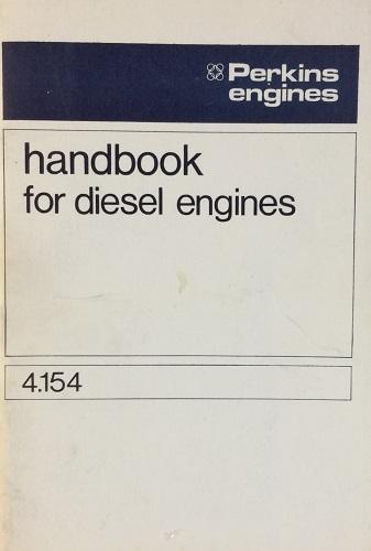 Perkin's Engines Handbook for Diesel Engines